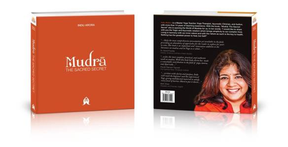 "Indu Arora's latest book : ""Mudra: The Sacred Secret"""